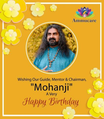 Ammucare - Happy birthday Mohanji