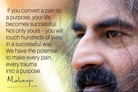 Mohanji on pain and success