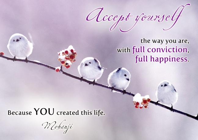 mohanji-quote-accept-yourself-the-way-you-are