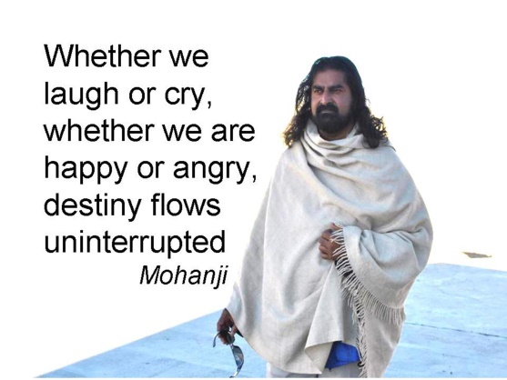 Mohanji quote - destiny