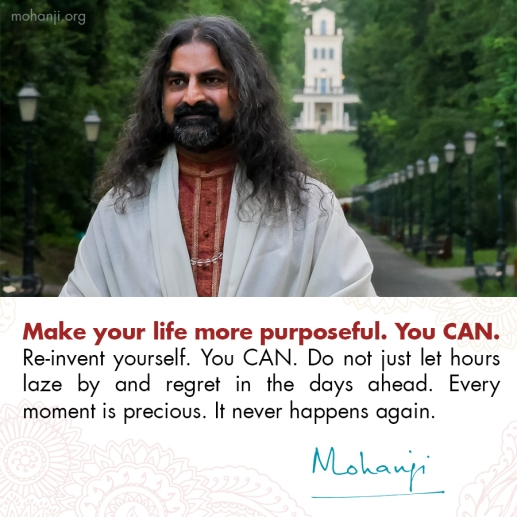 mohanji-quote-purpose-re-invent-yourself.jpg
