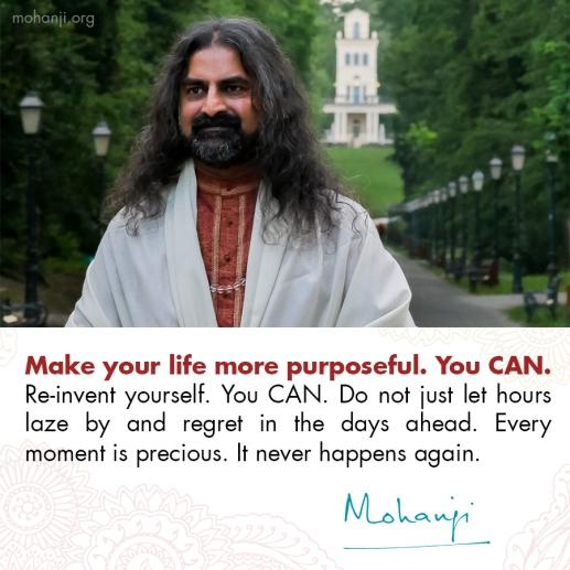 mohanji-quote-purpose-re-invent-yourself.jpg