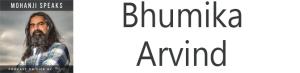 Bhumika Arvind 50th podcast Mohanji Speaks mohanji.podbean.com