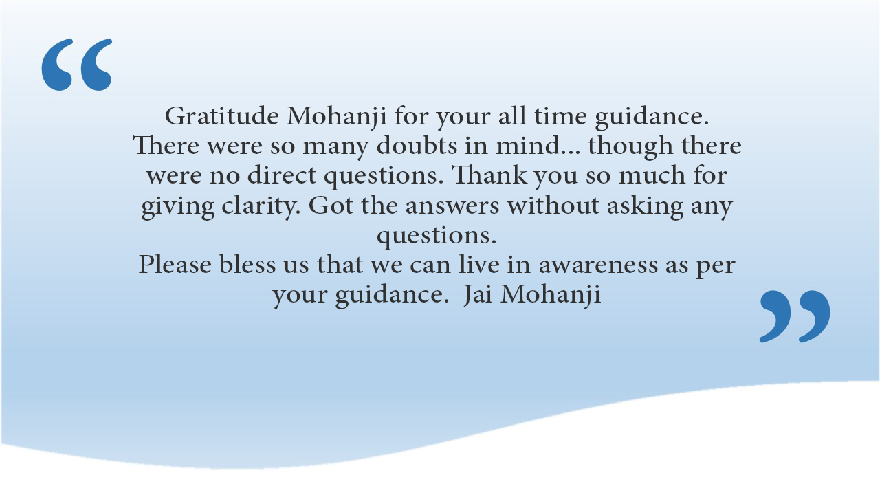 Satsang with Mohanji 16 Aug- practical steps in challenging times-comments (4)